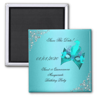 Save The Date Sweet 16 Quinceanera Masquerade Teal Square Magnet