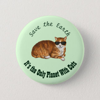 """Save the Earth"" Green Cat Badge"