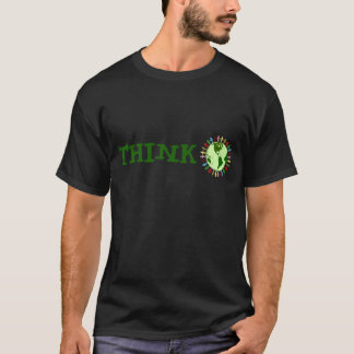 Save The Environment: Think Globally T-Shirt
