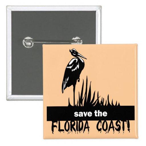 Save the Florida Coast Pinback Buttons