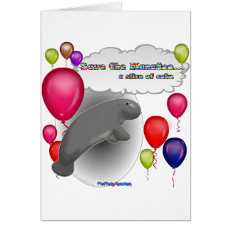 Save the Manatee.. a slice of cake Card