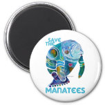 Save The Manatee Fridge Magnet
