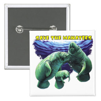 Save the Manatees 15 Cm Square Badge