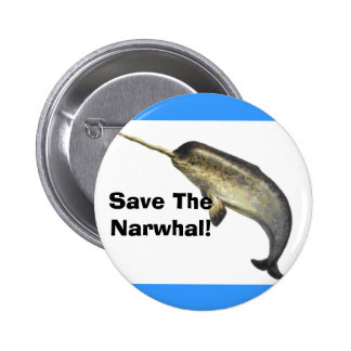 Save The Narwhal! 6 Cm Round Badge