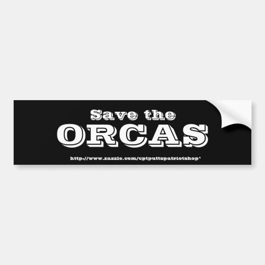 Save the ORCAS Bumper Sticker