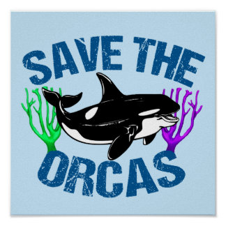 Save the Orcas Cute Blue Poster