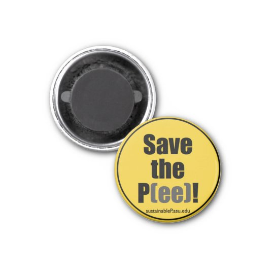 Save the P(ee)! refrigerator magnet