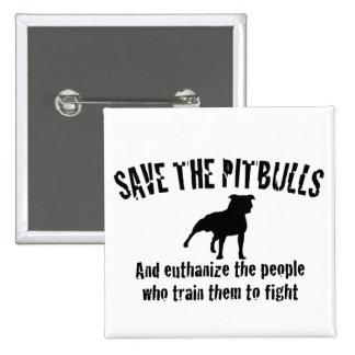 Save The Pitbulls 15 Cm Square Badge