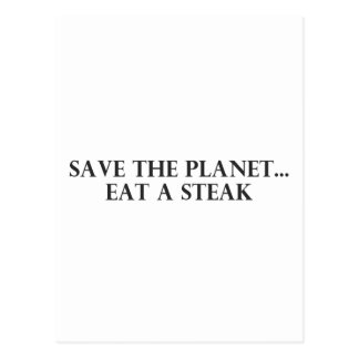 Save the Planet - Eat a Steak Post Cards