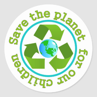Save the planet for our children round sticker