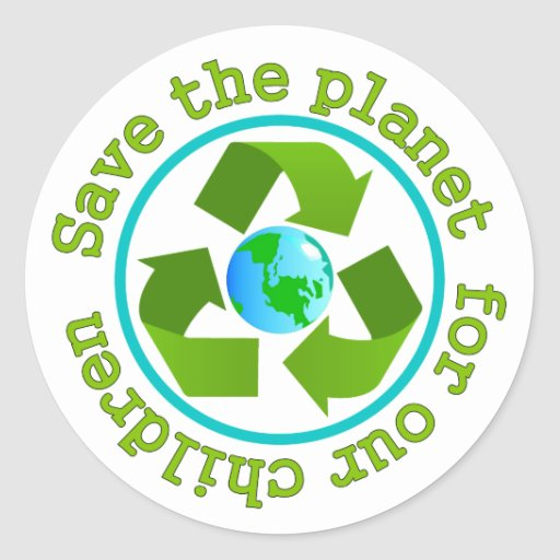 Save the planet for our children stickers