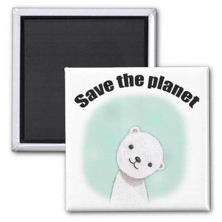 Save the planet Polar Bear Magnet Save Environment