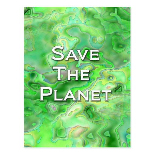 Save The Planet Post Cards