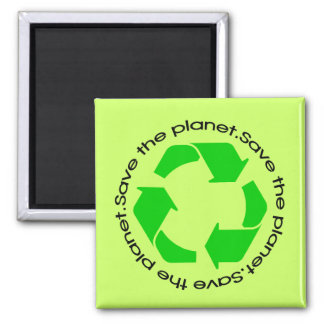 Save the Planet, Recycle. Magnet