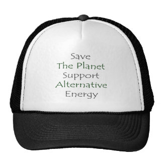 Save The Planet Support Alternative Energy Hat