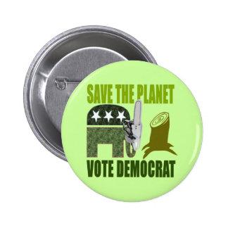 Save the Planet, Vote Democrat Obama Button