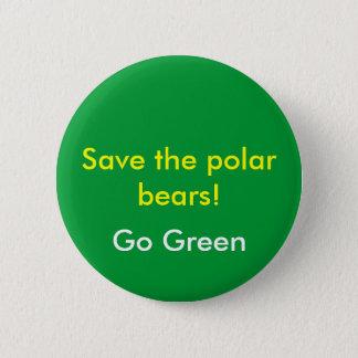 Save the polar bears!, Go Green 6 Cm Round Badge