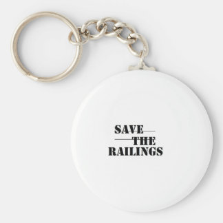 SAVE THE RAILINGS! BASIC ROUND BUTTON KEY RING