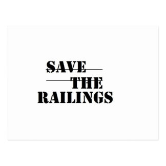 SAVE THE RAILINGS! POSTCARD