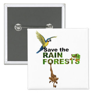 Save the Rainforests 15 Cm Square Badge