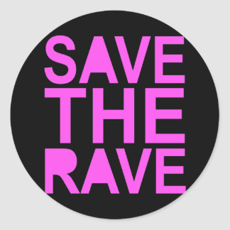 SAVE THE RAVE purple Classic Round Sticker