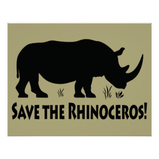 Save the Rhinoceros Poster