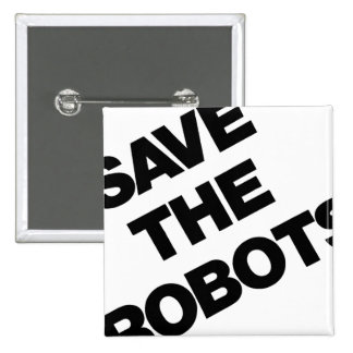 Save The Robots After-Hours Club New York City 15 Cm Square Badge