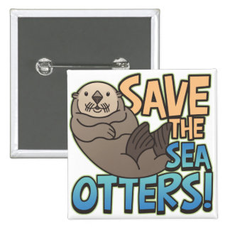 Save The Sea Otters 15 Cm Square Badge