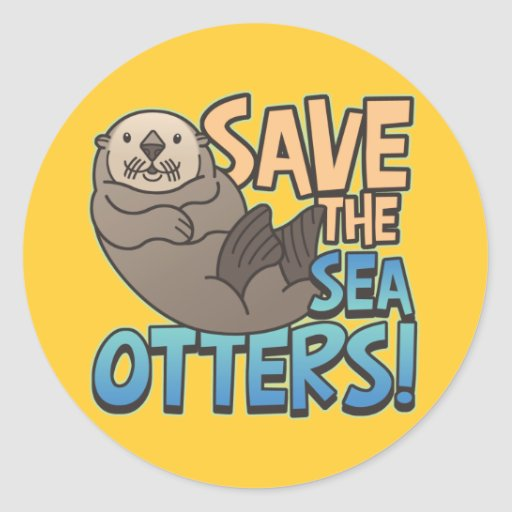 Save The Sea Otters Classic Round Sticker