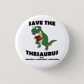 Save The Thesaurus Dinosaur 3 Cm Round Badge