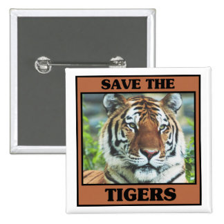 Save the Tigers 15 Cm Square Badge