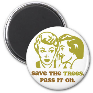 Save the Trees 6 Cm Round Magnet
