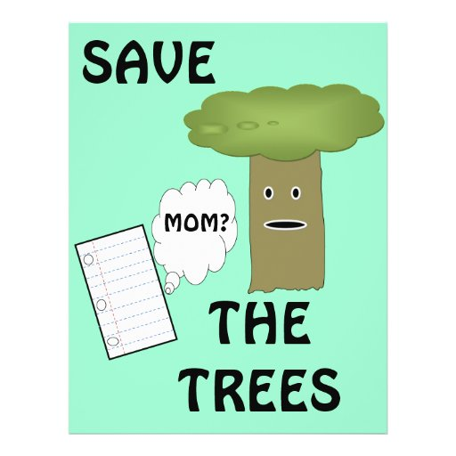 Save the trees flyer zazzle - Tell tree dying order save ...