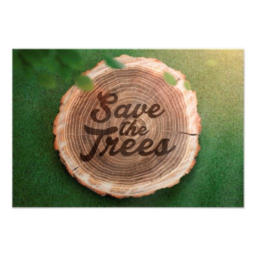 Save the trees Inspirational Poster Photographic Print