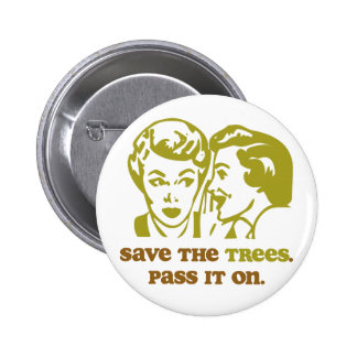 Save the Trees Pinback Buttons