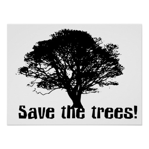 Save the Trees Print