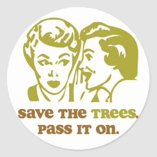 Save the Trees Round Sticker