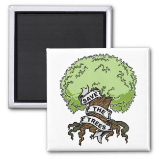 Save The Trees Square Magnet