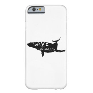 Save The Whales Barely There iPhone 6 Case