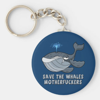 Save the whales motherfuckers basic round button key ring