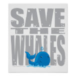 Save the Whales Posters