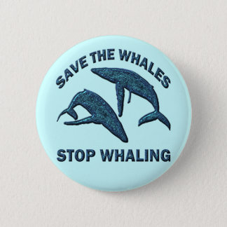 SAVE THE WHALES STOP WHALING 6 CM ROUND BADGE