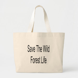 Save The Wild Forest Life Canvas Bags