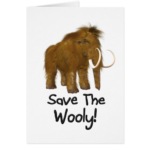 """""""Save The Wooly"""" Wooly Mammoth Card"""