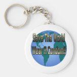 Save The World Wear A Condom Keychains