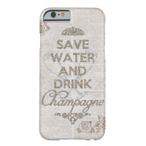 Save Water And Drink Champagne Shabby Glitter Case iPhone 6 Case