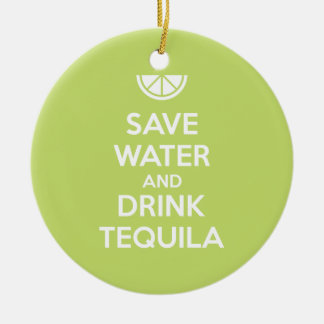 Save Water and Drink Tequila Christmas Ornament