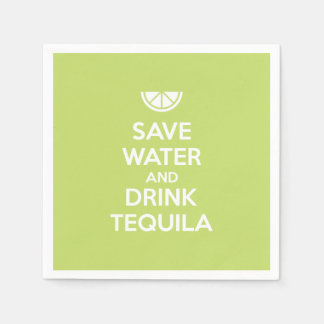 Save Water and Drink Tequila Disposable Serviette
