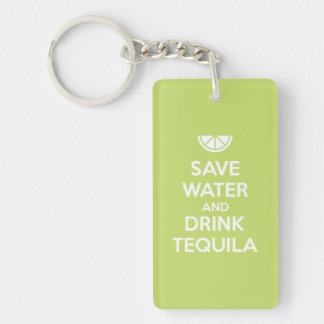 Save Water and Drink Tequila Key Ring