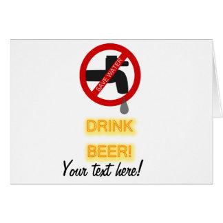 Save water, drink beer greeting cards